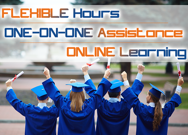 A group of graduates with text reading flexible hours, one-on-one assistance, online learning